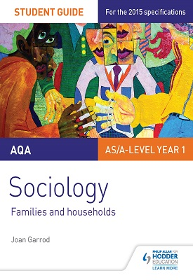 AQA Sociology Student Guide 2: Families and households | Garrod, Joan | Hodder