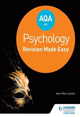 AQA AS Psychology: Revision Made Easy | Jean-Marc Lawton | Hodder