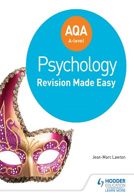 AQA A-level Psychology: Revision Made Easy | Jean-Marc Lawton | Hodder
