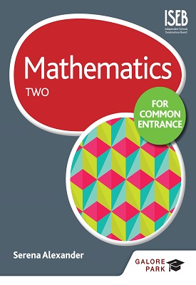 Mathematics for Common Entrance Two | Alexander, Serena | Hodder