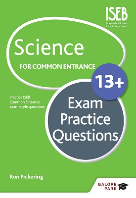 Science for Common Entrance 13+ Exam Practice Questions | Ron Pickering | Hodder