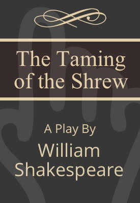 The Taming of the Shrew | William Shakespeare | Public Domain