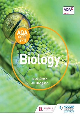 AQA GCSE (9-1) Biology Student Book | Nick Dixon, Ali Hodgson | Hodder
