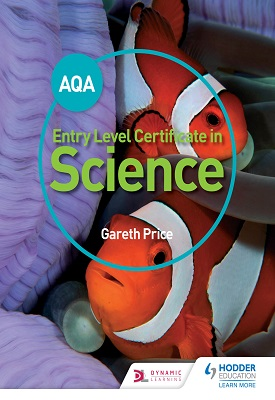 AQA Entry Level Certificate in Science Student Book | Gareth Price | Hodder