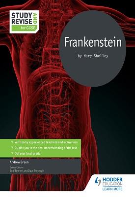 Study and Revise for GCSE: Frankenstein | Andrew Green | Hodder