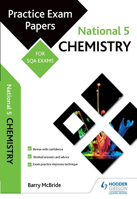 National 5 Chemistry: Practice Papers for SQA Exams | Barry McBride | Hodder
