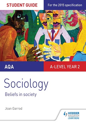 AQA A-level Sociology Student Guide 4: Beliefs in society | Joan Garrod | Hodder
