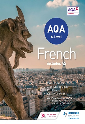 AQA A-level French - includes AS | Casimir d'Angelo, Rod Hares;Jean-Claude Gilles | Hodder