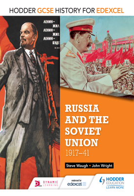 Hodder GCSE History for Edexcel: Russia and the Soviet Union, 1917-41 | John Wright, Steve Waugh | Hodder