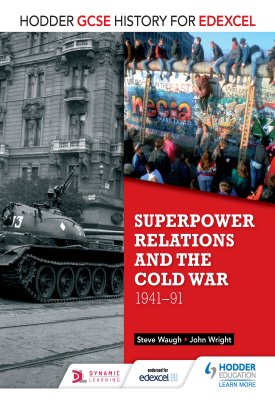 Hodder GCSE History for Edexcel: Superpower relations and the Cold War, 1941-91 | John Wright, Steve Waugh | Hodder