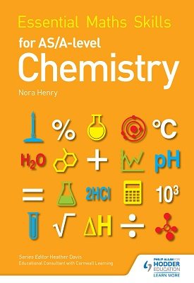 Essential Maths Skills for AS/A Level Chemistry | Nora Henry | Hodder