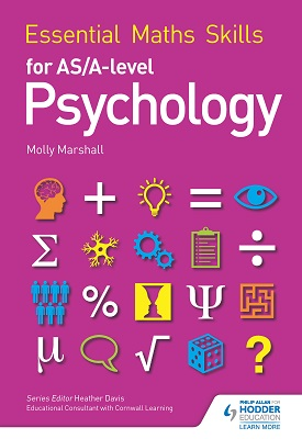 Essential Maths Skills for AS/A Level Psychology | Molly Marshall | Hodder