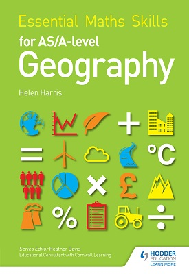 Essential Maths Skills for AS/A-level Geography | Helen Harris | Hodder