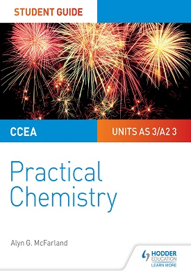 CCEA AS/A2 Chemistry Student Guide: Practical Chemistry | Alyn G. McFarland | Hodder