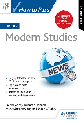 How to Pass Higher Modern Studies: Second Edition | Frank Cooney, Steph O'Reilly, Mary Clare McGinty | Hodder