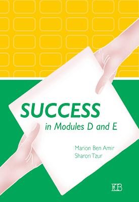 Success in Modules D and E | Marion Ben Amir, Sharon Tzur | Eric Cohen Books