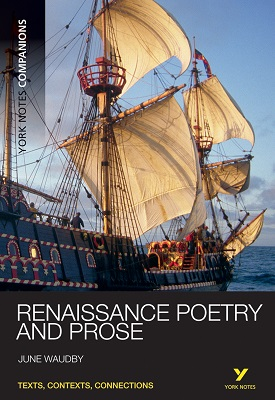 York Notes Companions: Renaissance Poetry and Prose | June Waudby | Pearson