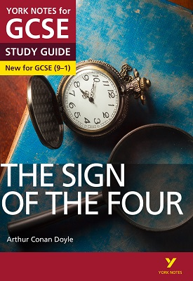 Sign of the Four: York Notes for GCSE 9-1 | Jo Heathcote | Pearson
