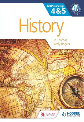 History for the IB MYP 4 & 5 | Jo Thomas, Keely Rogers | Hodder