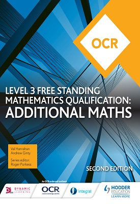 OCR Level 3 Free Standing Mathematics Qualification: Additional Maths 2nd edition | Val Hanrahan | Hodder