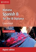 Manana Coursebook: Spanish B for the IB Diploma