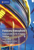 Panorama Francophone 1: French ab initio for the IB Diploma