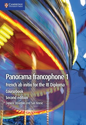 Panorama Francophone 1: French ab initio for the IB Diploma | Danièle Bourdais,Geneviève Talon | Cambridge‎