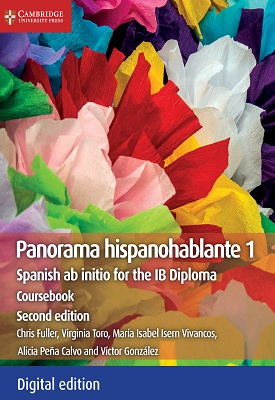 Panorama Hispanohablante 1: Spanish ab initio for the IB Diploma | Chris Fuller, Virginia Toro | Cambridge‎