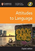 Cambridge Topics in English Language: Attitudes to Language