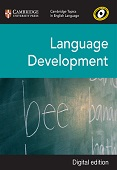 Cambridge Topics in English Language: Language Development