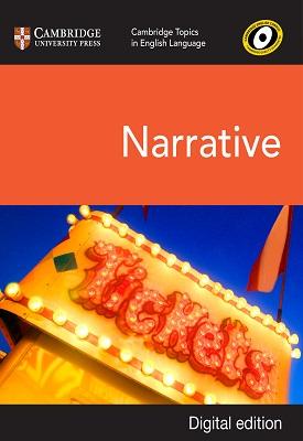 Cambridge Topics in English Language: Narrative | Marcello Giovanelli, Dan Clayton | Cambridge