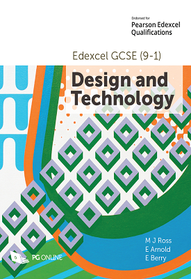 Edexcel GCSE (9-1) Design and Technology | M.J.Ross, E. Arnold | PG Online