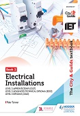 The City & Guilds Textbook: Book 2 Electrical Installations for the Level 3 Apprenticeship (5357), Level 3 Advanced Technical Diploma (8202), & Level 3 Diploma (2365) Student E-Textbook
