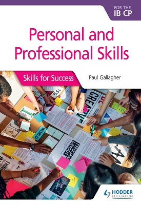 Personal and professional skills for the IB CP: Skills for Success | Gallagher, Paul | Hodder