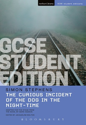The Curious Incident of the Dog in the Night-Time GCSE Student Edition | Simon Stephens | Bloomsbury