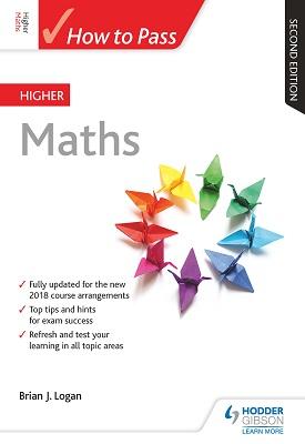 How to Pass Higher Maths: Second Edition | Brian Logan | Hodder