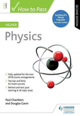 How to Pass Higher Physics: Second Edition | Paul Chambers, Douglas Gavin | Hodder