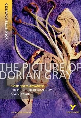 Picture of Dorian Gray: York Notes Advanced | Frances Gray | Pearson