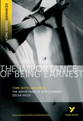 Importance of Being Earnest: York Notes Advanced | Oscar Wilde | Pearson