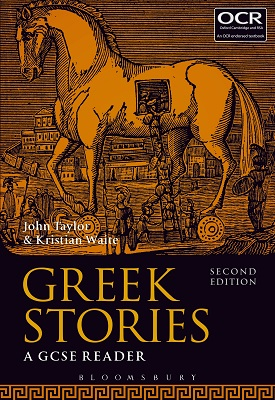 GREEK STORIES - A GCSE READER | John Taylor, Kristian Waite | Bloomsbury
