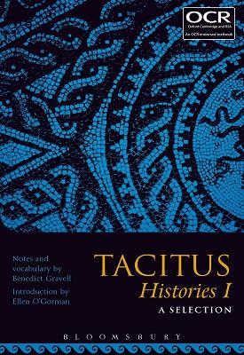 Tacitus Histories I: A Selection | Benedict Gravell, Ellen O'Gorman | Bloomsbury