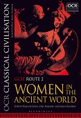 OCR Classical Civilisation GCSE Route 2 - Women in the Ancient World