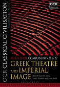 OCR Classical Civilisation AS and A Level Components 21 and 22 - Greek Theatre and Imperial Image