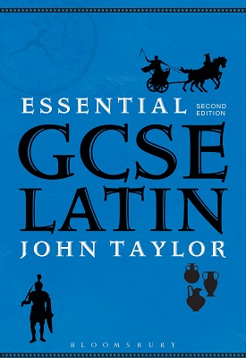 Essential GCSE Latin | John Taylor | Bloomsbury