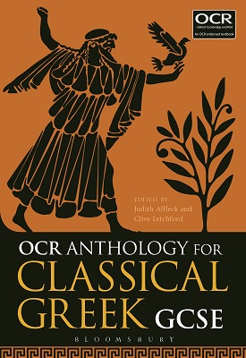 OCR Anthology for Classical Greek GCSE | Judith Affleck, Clive Letchford | Bloomsbury