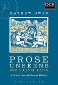 Prose Unseens for A-Level Latin - A Guide through Roman History