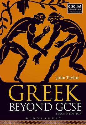 Greek Beyond GCSE | John Taylor | Bloomsbury