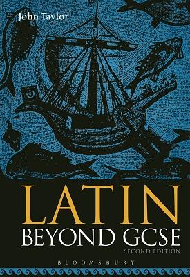 Latin Beyond GCSE | John Taylor | Bloomsbury