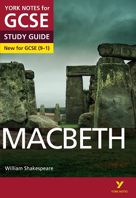 Macbeth: York Notes for GCSE 9-1 | Pearson | Pearson