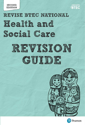 BTEC National Health and Social Care Revision Guide | Pearson Education | Pearson